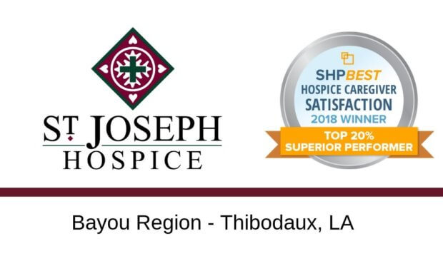 "St. Joseph Hospice Bayou Region Awarded 2018 SHPBest ""Superior Performer"" Caregiver Satisfaction Award"