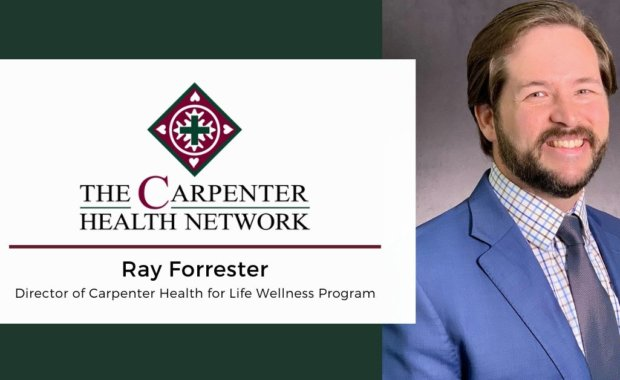 Ray Forrester Named Director of Carpenter Health for Life Wellness Program